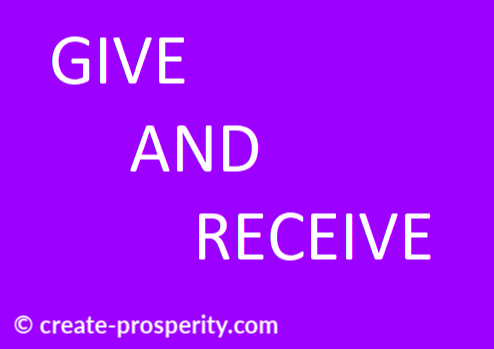 Giving and receiving is an important part of the dynamic laws of prosperity.